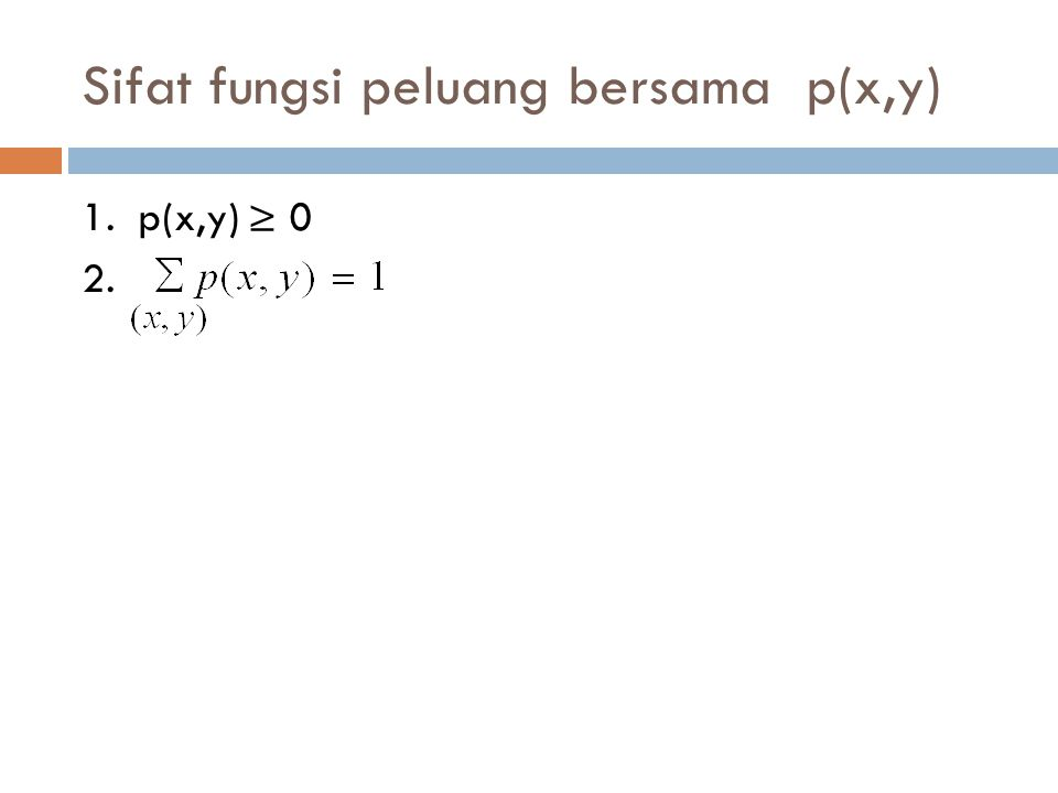 Sifat fungsi peluang bersama p(x,y)