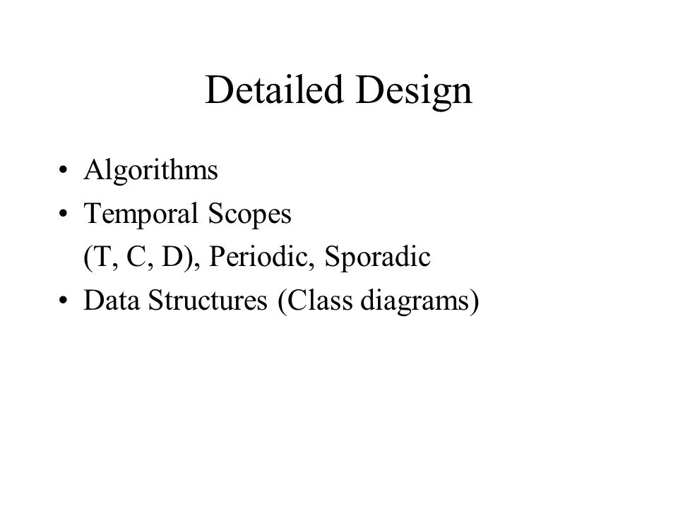 Detailed Design Algorithms Temporal Scopes