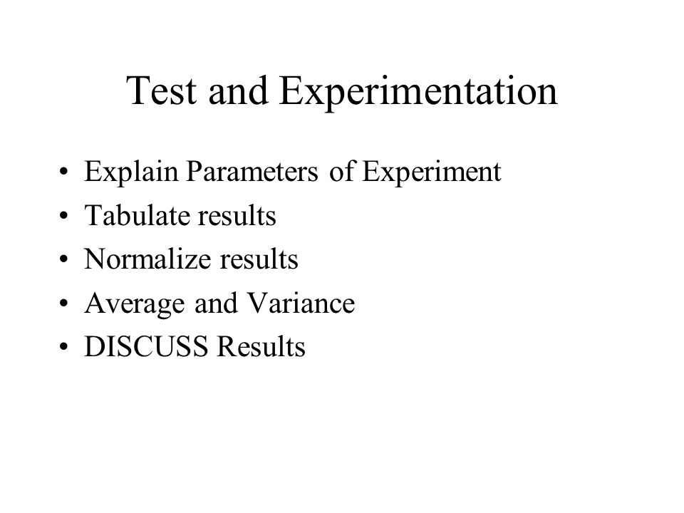 Test and Experimentation