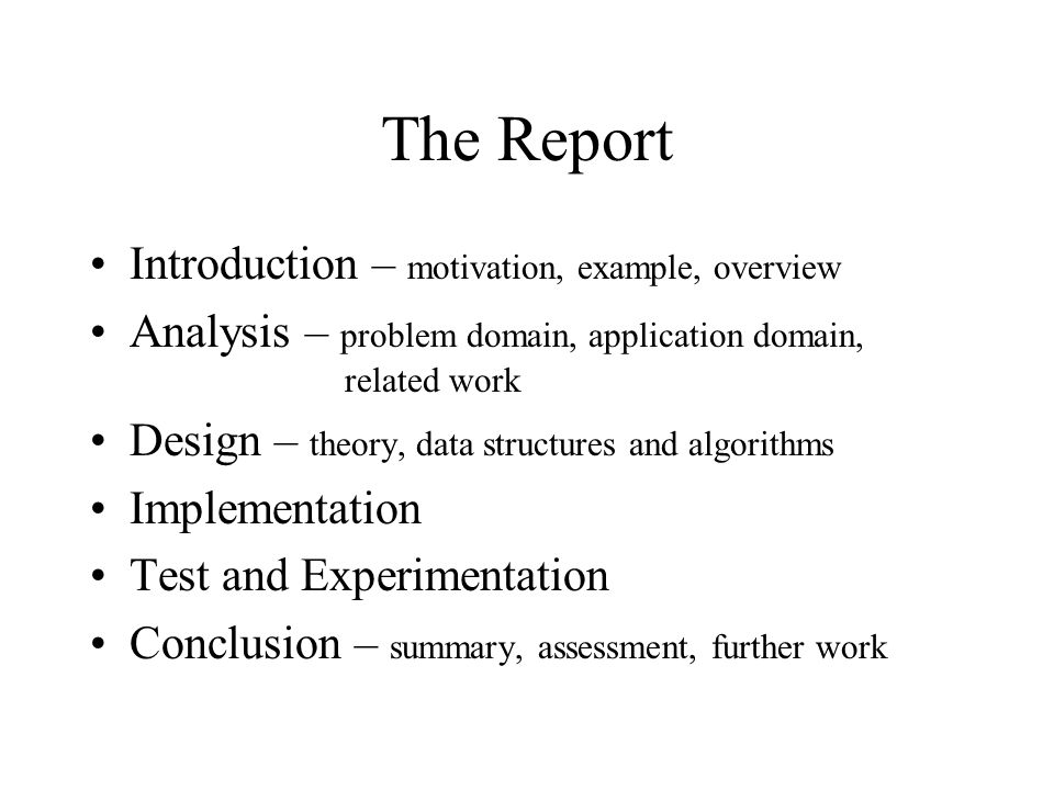 The Report Introduction – motivation, example, overview
