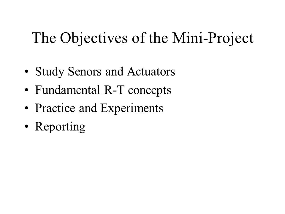 The Objectives of the Mini-Project