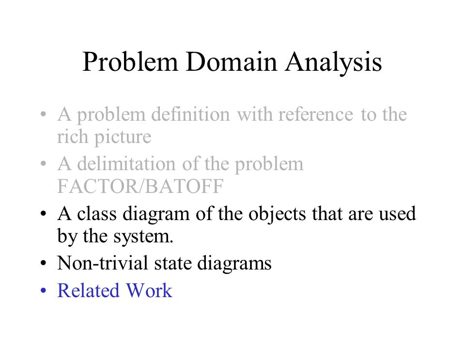 Problem Domain Analysis