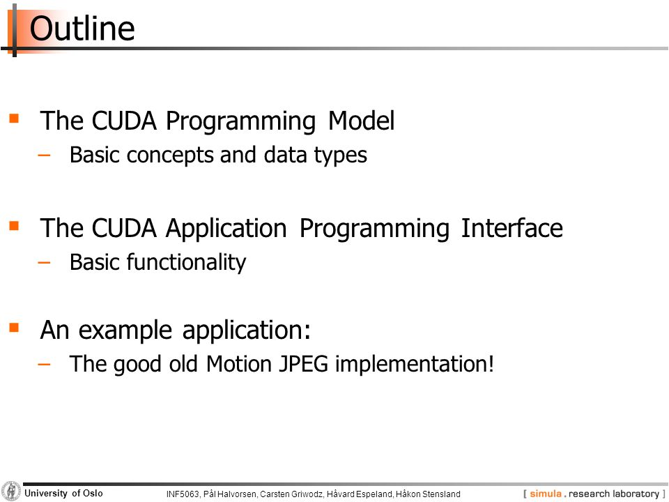 Outline The CUDA Programming Model