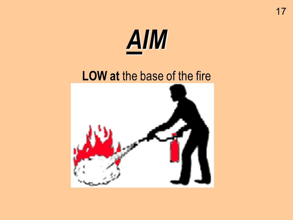 LOW at the base of the fire