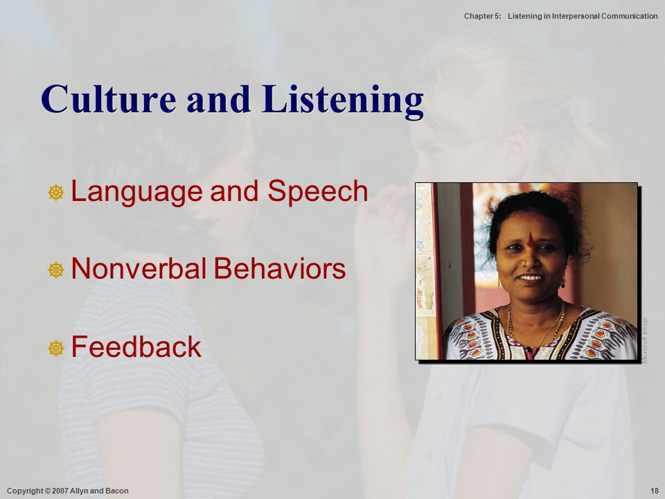 Culture and Listening Language and Speech Nonverbal Behaviors Feedback