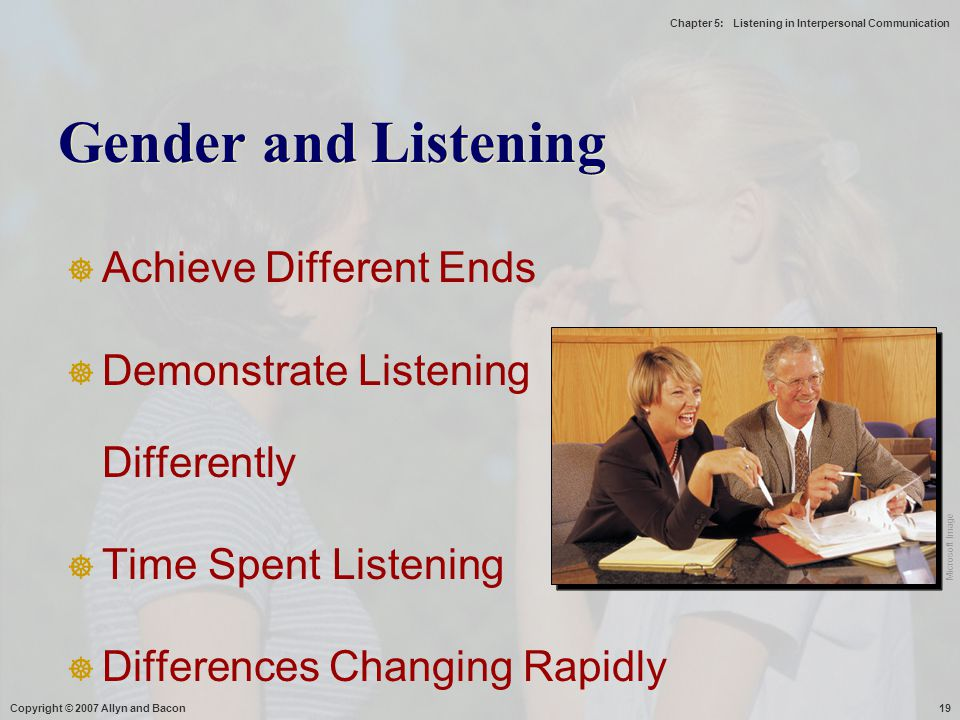 Gender and Listening Achieve Different Ends