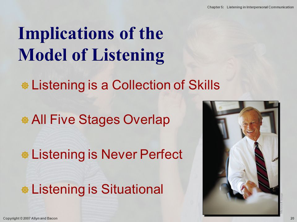 Implications of the Model of Listening
