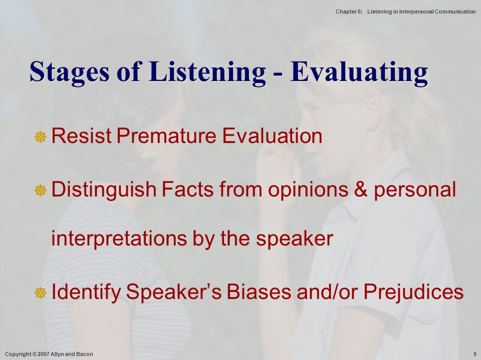 Stages of Listening - Evaluating