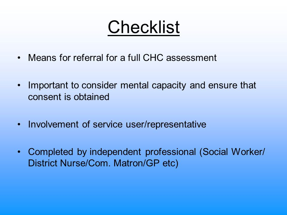 Checklist Means for referral for a full CHC assessment