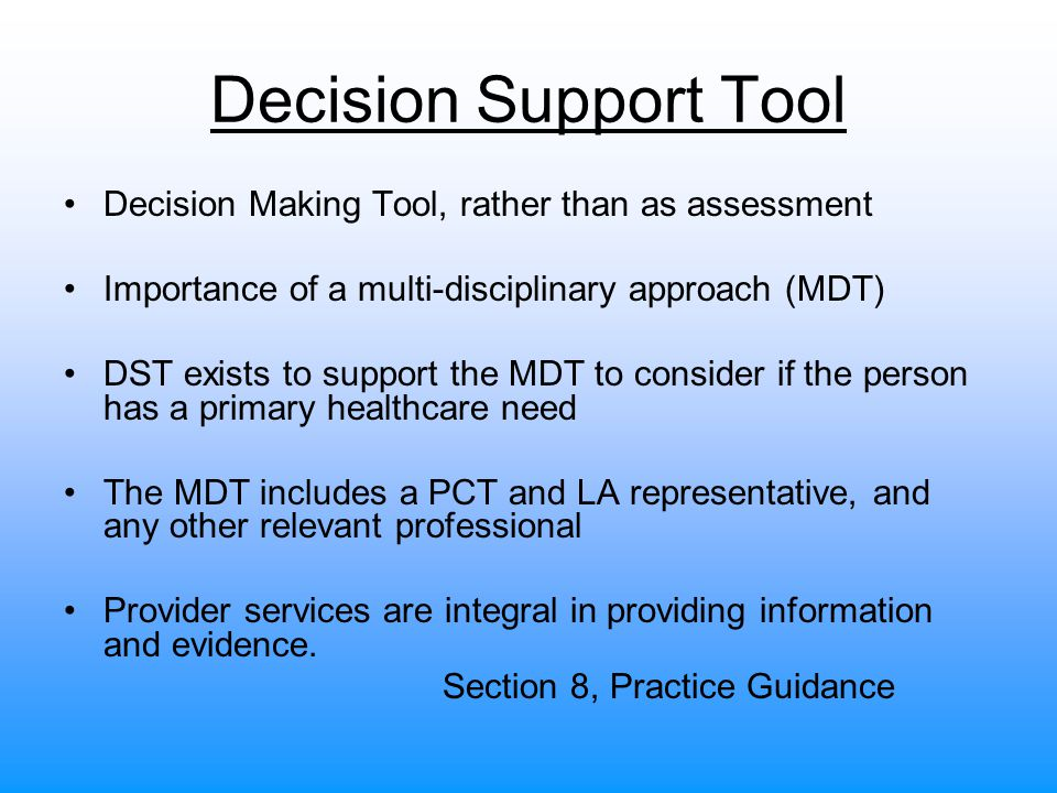 Decision Support Tool Decision Making Tool, rather than as assessment