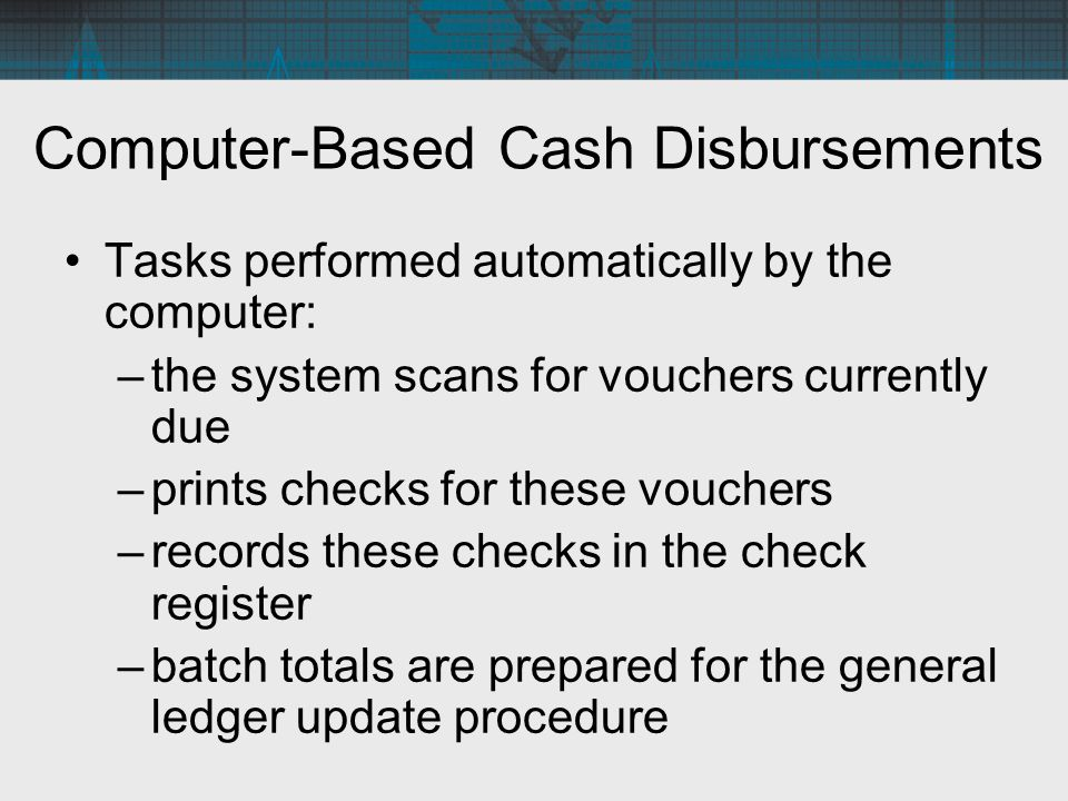 Computer-Based Cash Disbursements