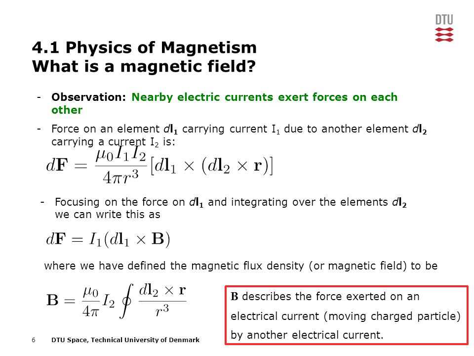 4.1 Physics of Magnetism What is a magnetic field