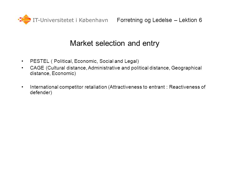 Market selection and entry