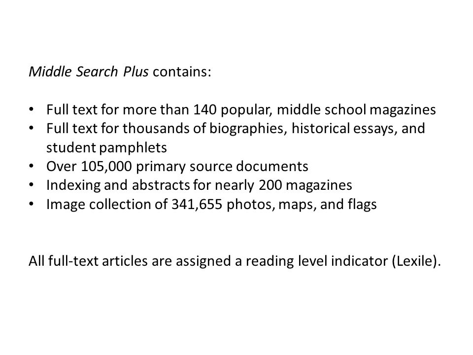 Middle Search Plus contains: