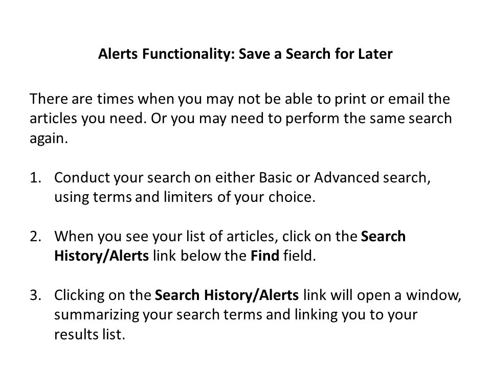 Alerts Functionality: Save a Search for Later