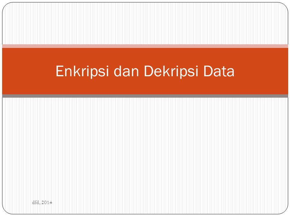 Enkripsi dan Dekripsi Data