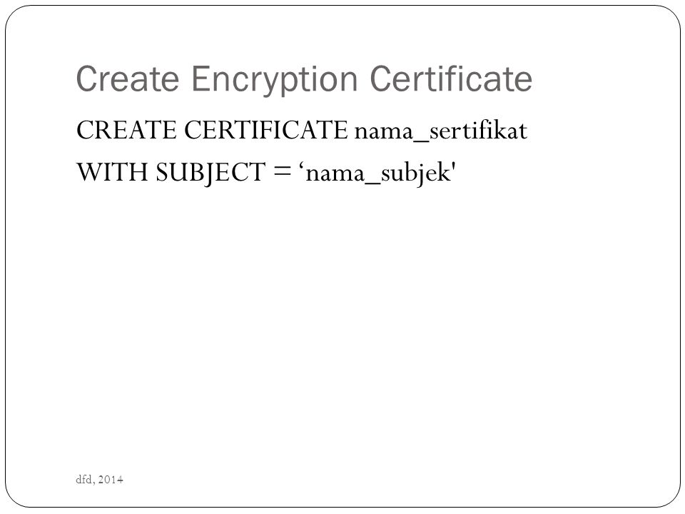 Create Encryption Certificate