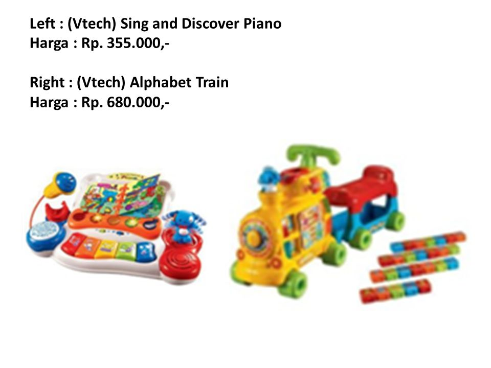 Left : (Vtech) Sing and Discover Piano Harga : Rp. 355