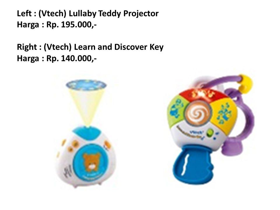 Left : (Vtech) Lullaby Teddy Projector Harga : Rp. 195