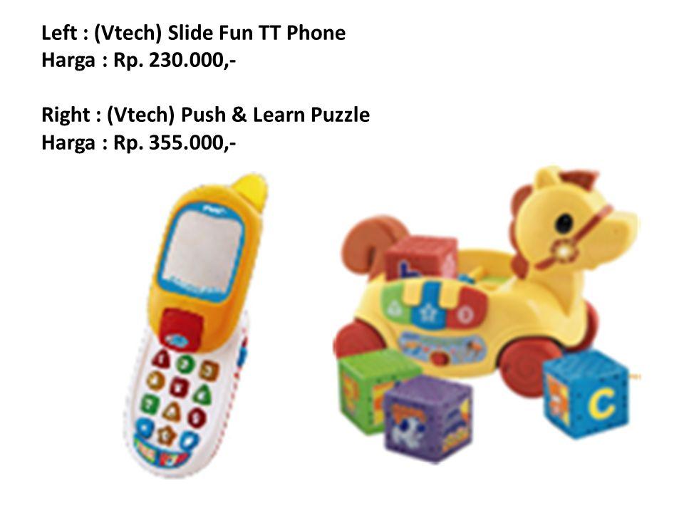 Left : (Vtech) Slide Fun TT Phone Harga : Rp. 230