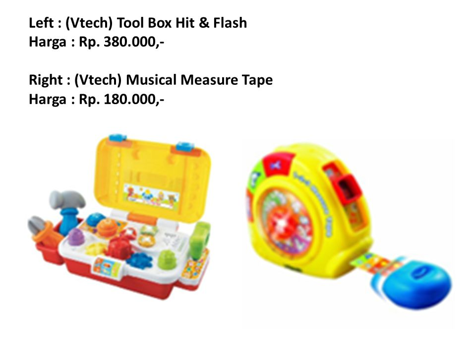Left : (Vtech) Tool Box Hit & Flash Harga : Rp. 380