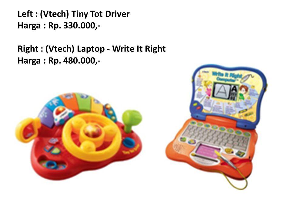 Left : (Vtech) Tiny Tot Driver Harga : Rp. 330
