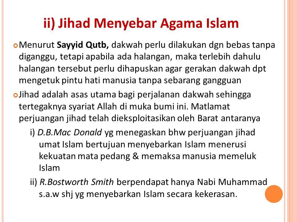 ii) Jihad Menyebar Agama Islam
