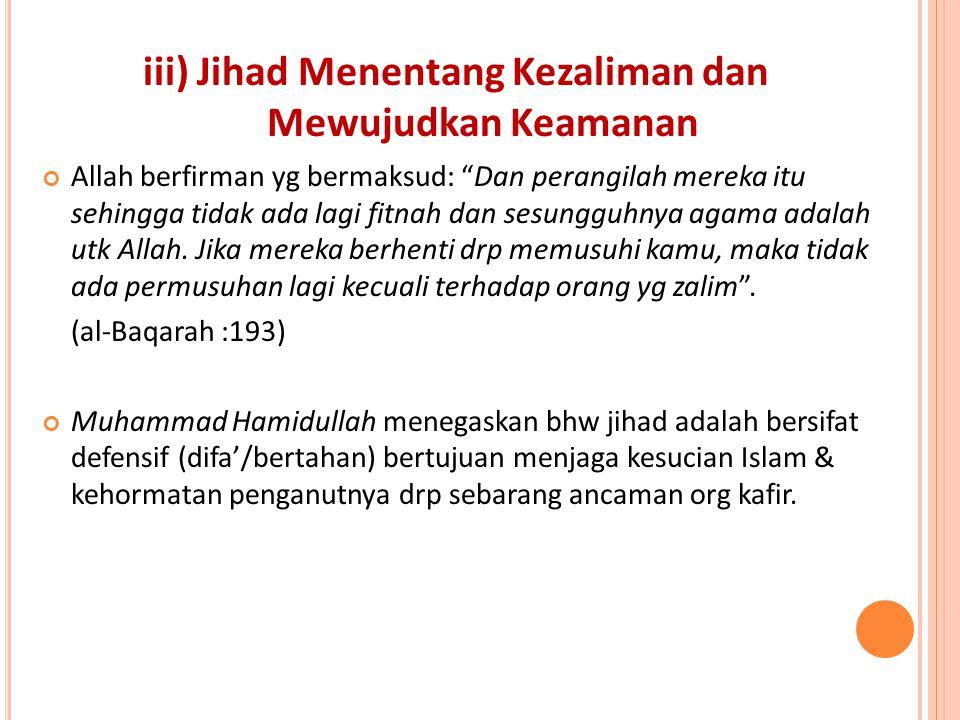 iii) Jihad Menentang Kezaliman dan Mewujudkan Keamanan