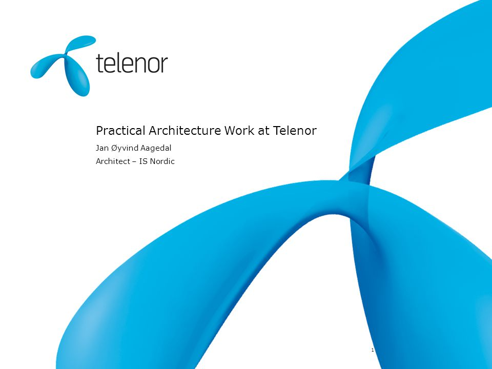 Practical Architecture Work at Telenor