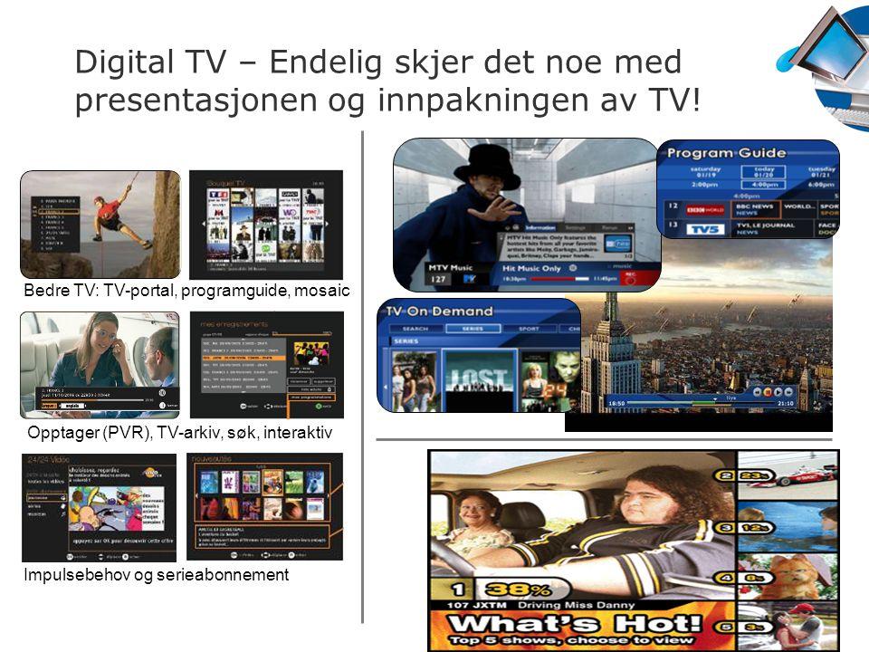 Digital TV – Endelig skjer det noe med presentasjonen og innpakningen av TV!