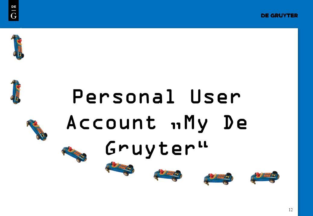 "Personal User Account ""My De Gruyter"
