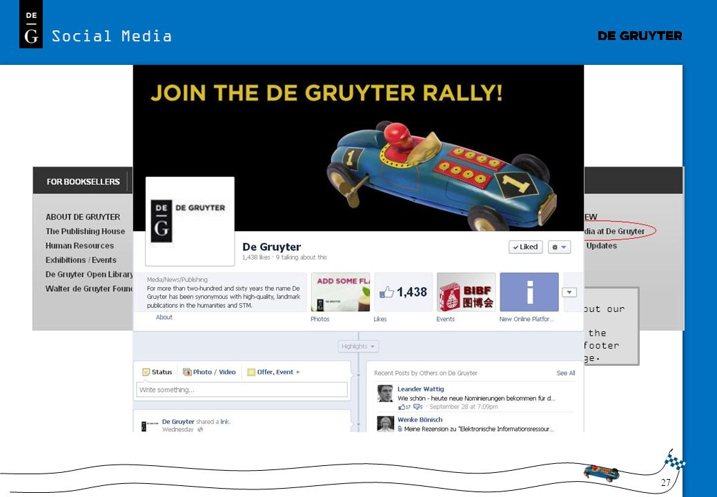Social Media We inform you about the latest news at De Gruyter via Facebook and Twitter.