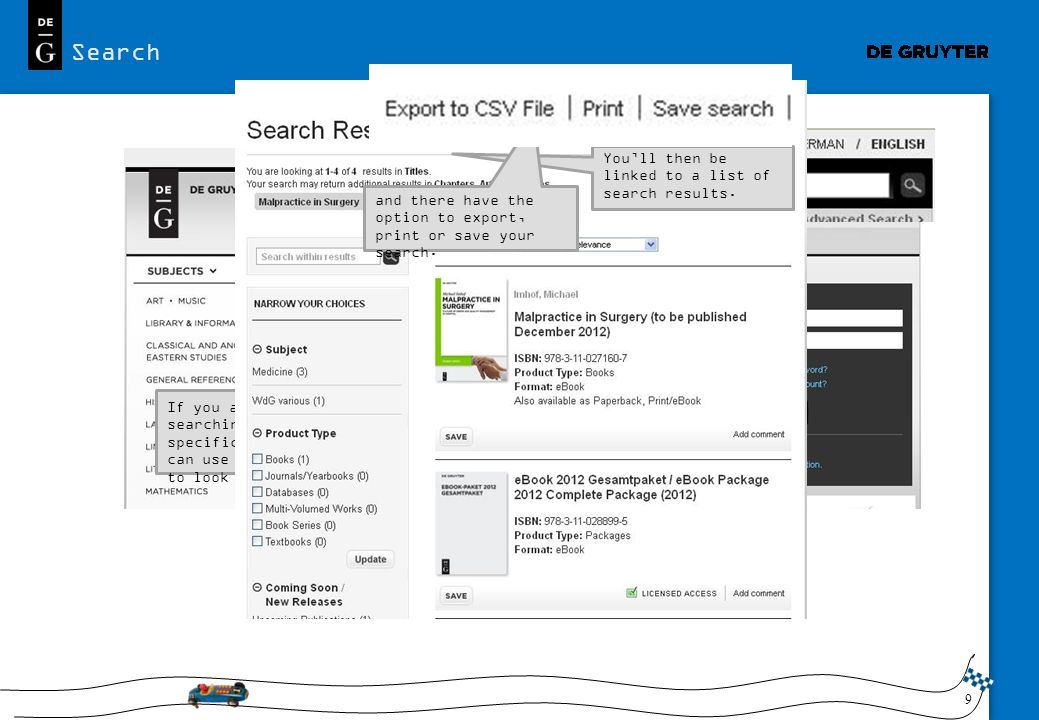 Search You'll then be linked to a list of search results.