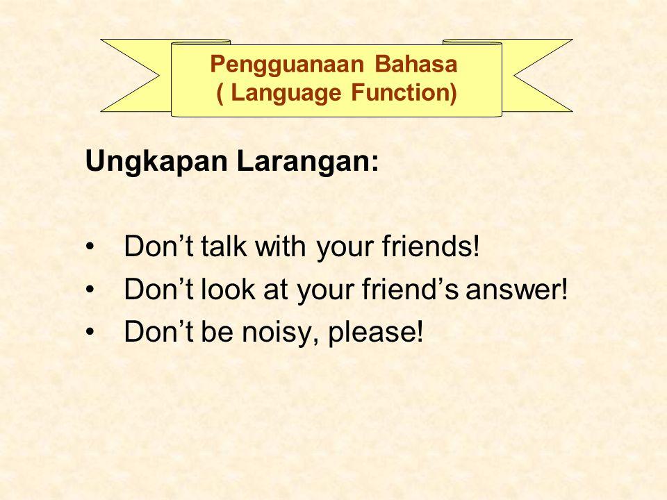 Pengguanaan Bahasa ( Language Function)