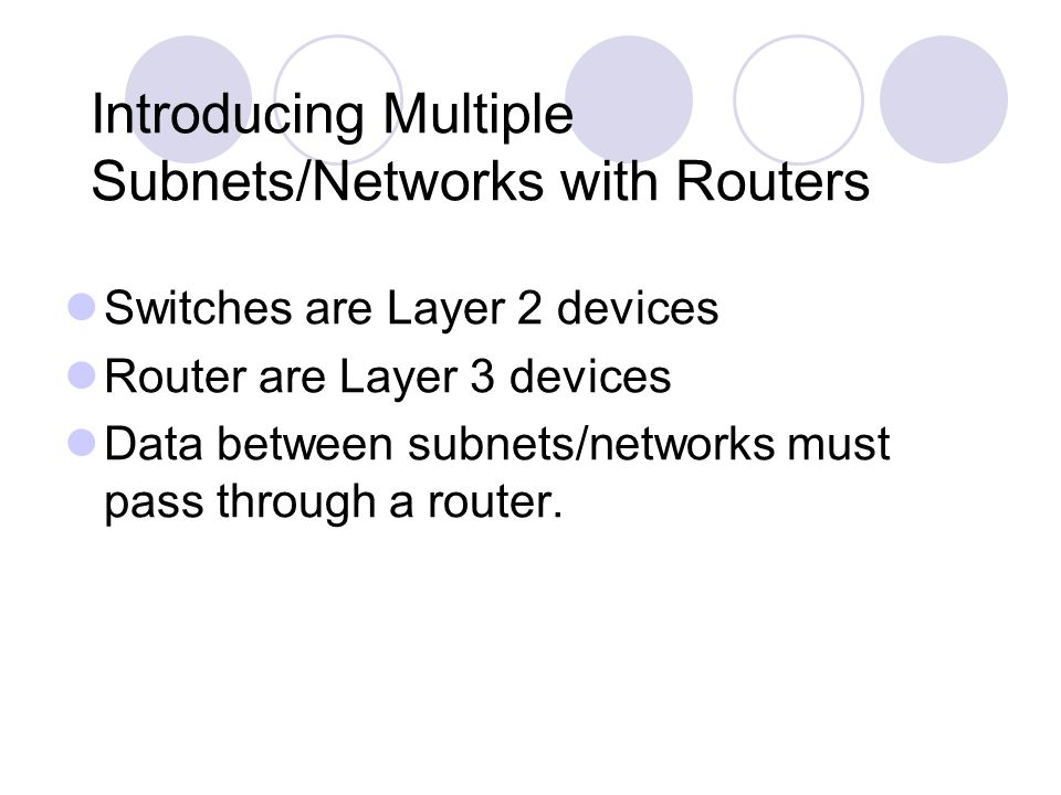 Introducing Multiple Subnets/Networks with Routers