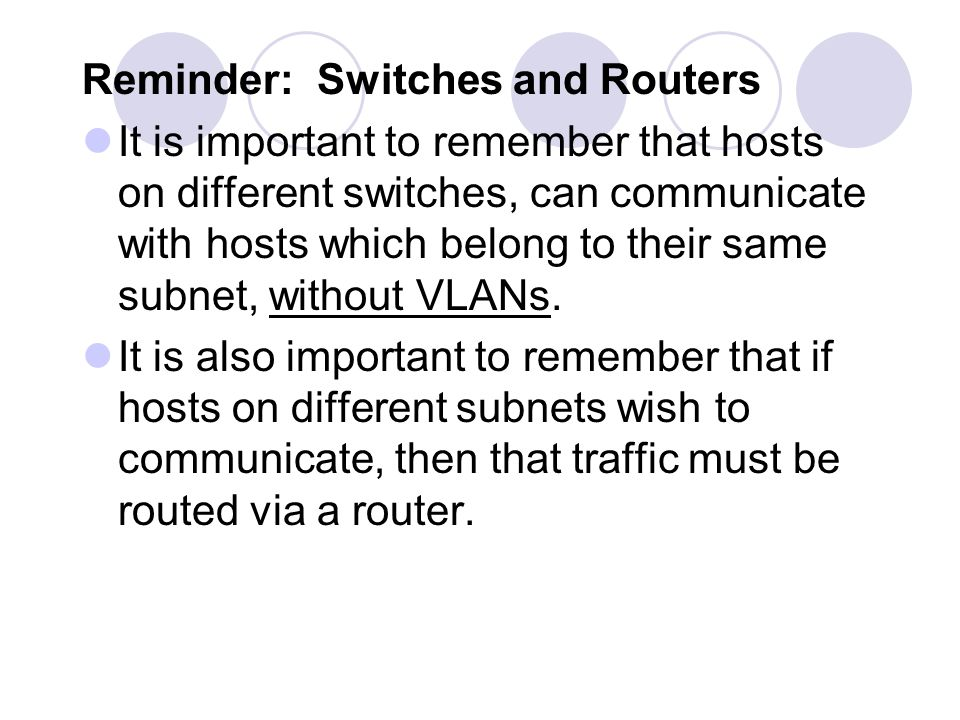 Reminder: Switches and Routers