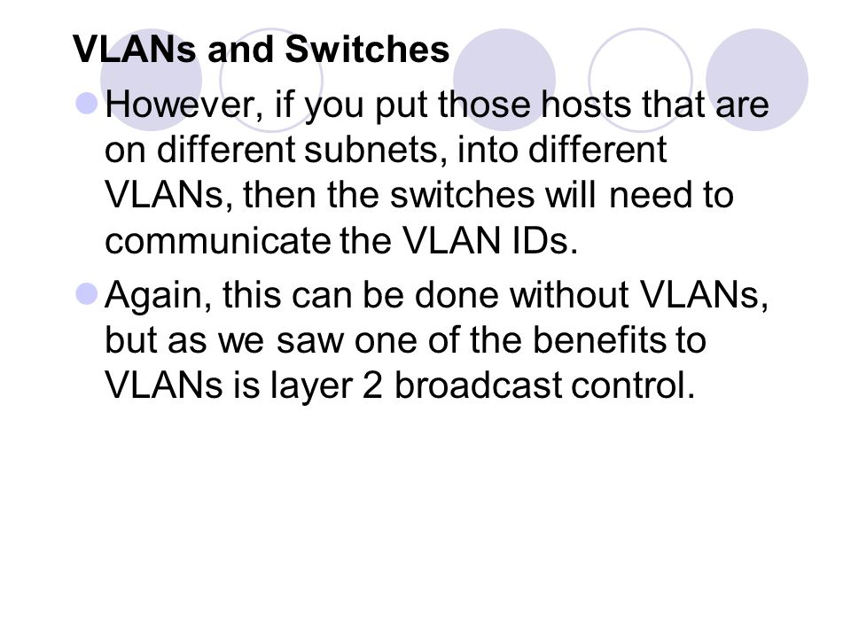 VLANs and Switches