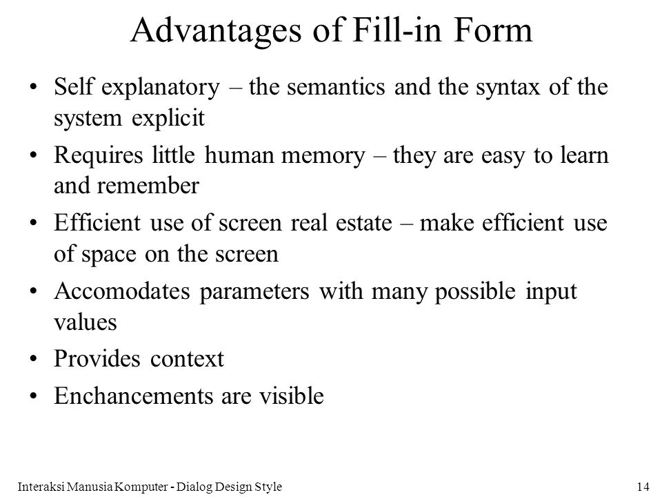 Advantages of Fill-in Form