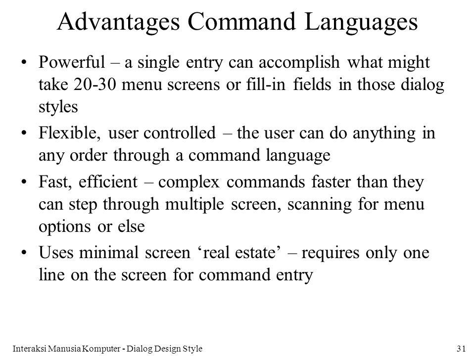 Advantages Command Languages