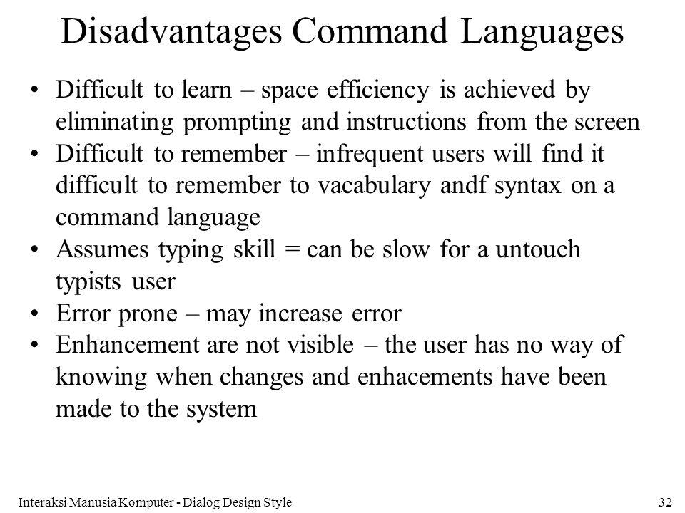 Disadvantages Command Languages