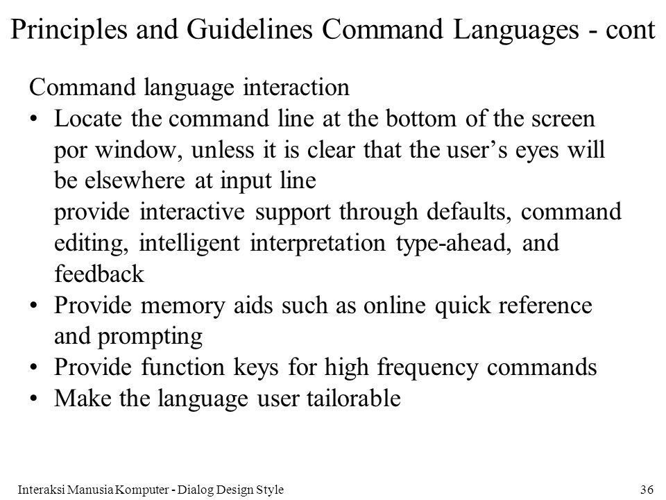 Principles and Guidelines Command Languages - cont