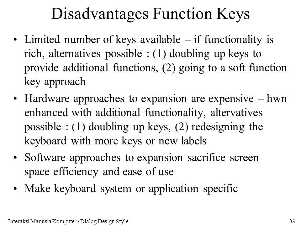 Disadvantages Function Keys