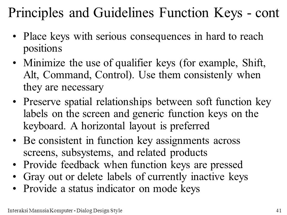 Principles and Guidelines Function Keys - cont