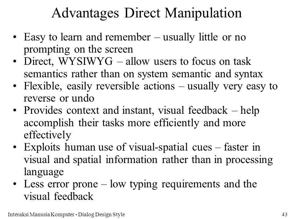 Advantages Direct Manipulation