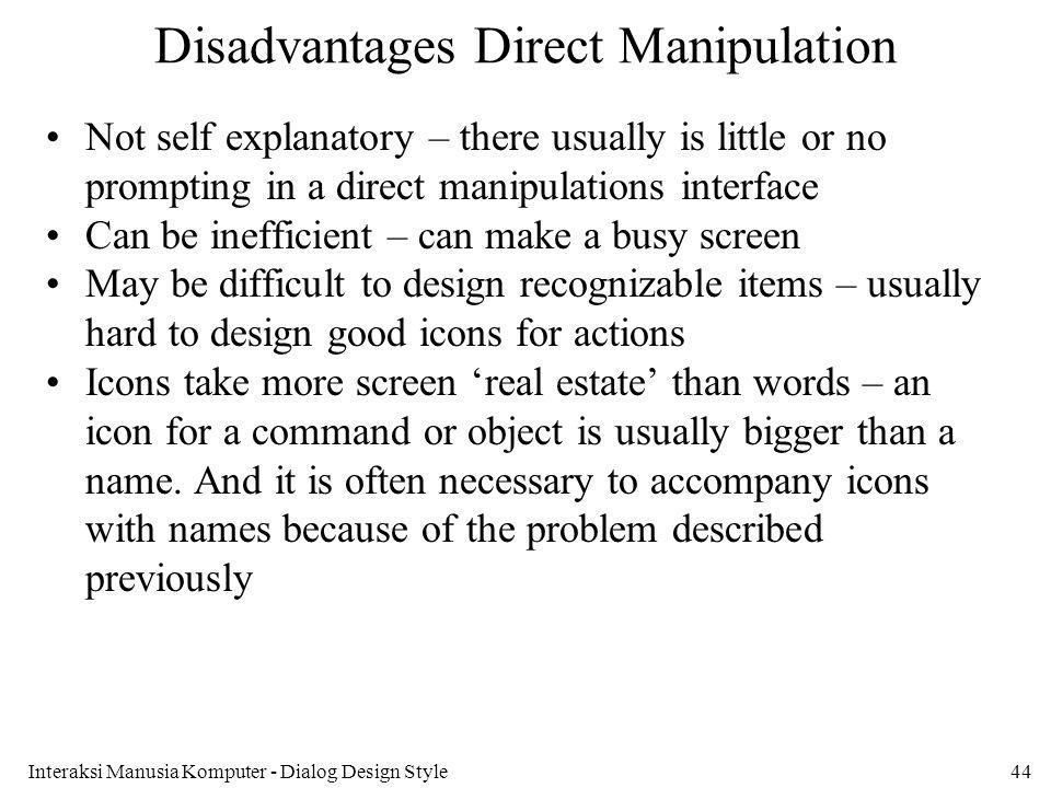 Disadvantages Direct Manipulation