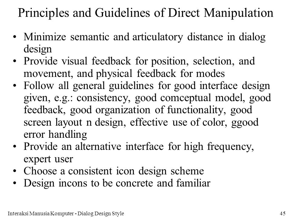 Principles and Guidelines of Direct Manipulation