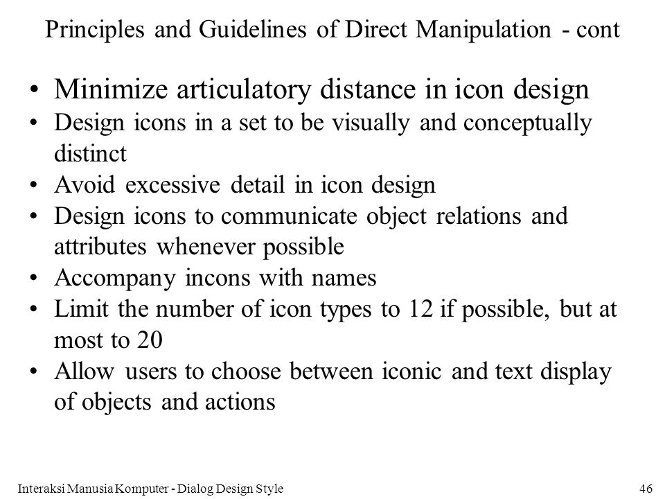 Principles and Guidelines of Direct Manipulation - cont
