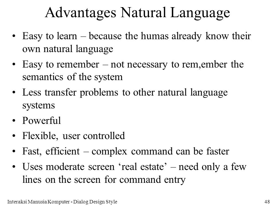 Advantages Natural Language