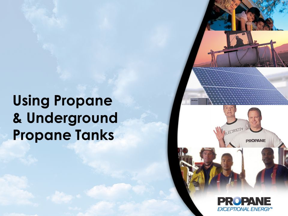 Using Propane & Underground Propane Tanks