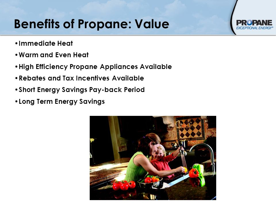 Benefits of Propane: Value